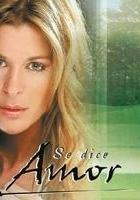 Se dice amor (2005) plakat