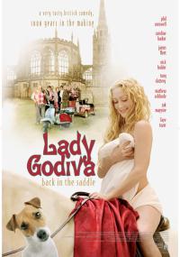 Lady Godiva, znowu w siodle (2007) plakat