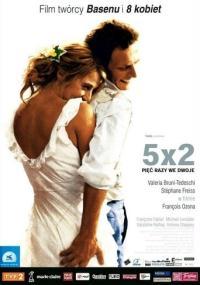 5x2 pięć razy we dwoje (2004) plakat