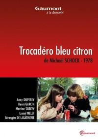 Trocadéro bleu citron (1978) plakat