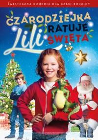 Czarodziejka Lili ratuje Święta (2017) plakat