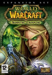 World of Warcraft: The Burning Crusade (2007) plakat