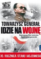 plakat - Towarzysz generał idzie na wojnę (2011)