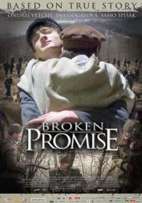 Niedotrzymana obietnica (2009) plakat