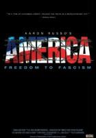 plakat - Ameryka: Od wolności do faszyzmu (2006)