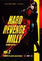 Hard Revenge, Milly: Bloody Battle