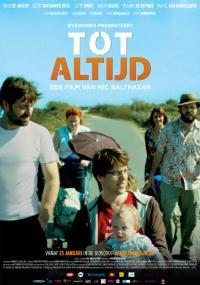 Tot Altijd (2012) plakat