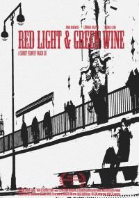 Red Light & Green Wine (2013) plakat