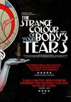 plakat - L'étrange couleur des larmes de ton corps (2013)