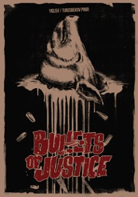 Bullets of Justice (2019) plakat