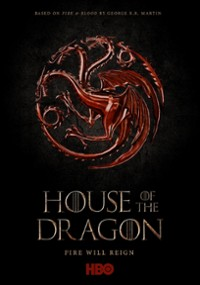 House of the Dragon (2022) plakat