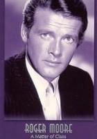 Roger Moore: A Matter of Class (1995) plakat