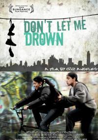 Don't Let Me Drown (2009) plakat