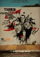 Tahrir 2011. Dobrzy, żli i politycy