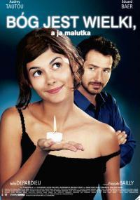 Bóg jest wielki, a ja malutka (2001) plakat