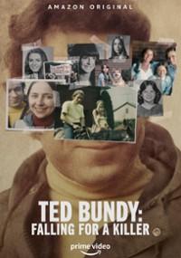 Ted Bundy: Falling for a Killer (2020) plakat