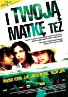plakat - I twoją matkę też (2001)