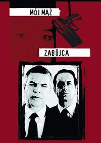 Mój mąż zabójca (2001) plakat
