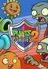 Plants vs. Zombies 2: It's About Time (2013) plakat