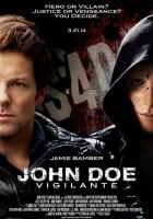 John Doe: Samozwańczy strażnik