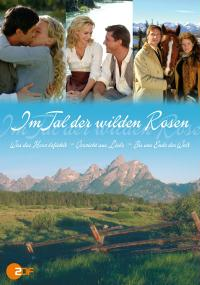 W dolinie dzikich róż (2006) plakat