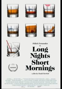 Long Nights Short Mornings (2016) plakat