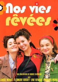Nos vies rêvées (2004) plakat