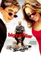 plakat - Duży, gruby kłamczuch (2002)