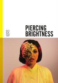 Piercing Brightness (2013) plakat