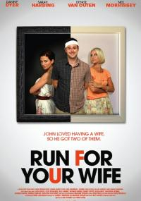 Run For Your Wife (2012) plakat