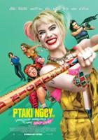 plakat - Ptaki Nocy (i fantastyczna emancypacja pewnej Harley Quinn) (2020)