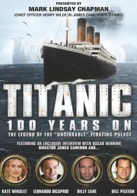 Titanic: 100 Years On (2012) plakat