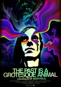 The Past is a Grotesque Animal (2014) plakat