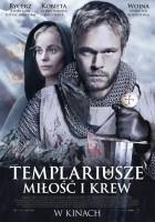 Templariusze. Miłość i krew