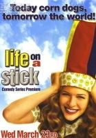 Life on a Stick (2005) plakat