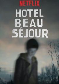 Hotel Beau Séjour (2016) plakat