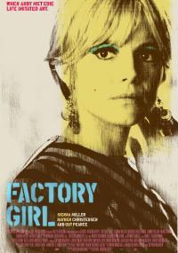 Dziewczyna z fabryki (2006) plakat