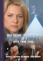 Ślepe zaufanie (2007) plakat