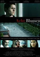 Acht Blumen (2011) plakat