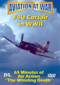 Aviation At War: F4U Corsair In World War II