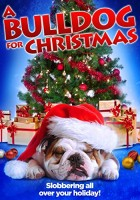 plakat - A Bulldog for Christmas (2013)