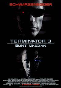 Terminator 3: Bunt maszyn / Terminator 3: Rise of the Machines (2003)