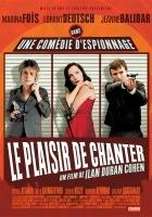 Le Plaisir de chanter (2008) plakat