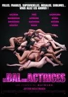 plakat - Le bal des actrices (2008)