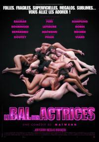 Le bal des actrices (2008) plakat