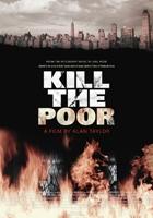 Kill the Poor (2003) plakat