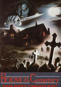 Dom przy cmentarzu (1981) plakat