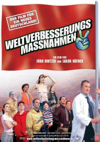 Weltverbesserungsmaßnahmen (2005) plakat