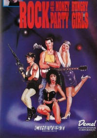 Rock and the Money-Hungry Party Girls (1988) plakat