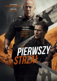 Pierwszy strzał (2017) plakat